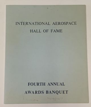 INTERNATIONAL AEROSPACE HALL Of FAME. Fourth Annual Awards Banquet. Banquet Program