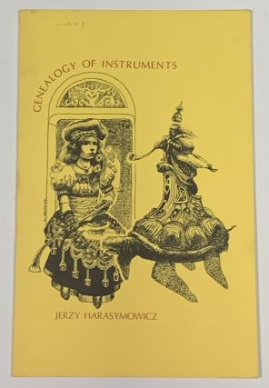 GENEALOGY Of INSTRUMENTS.; Translated by Catherine Leach and Seymour Mayne. Jerzy . Leach...