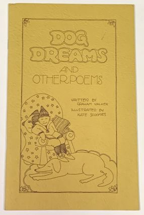 DOG DREAMS And Other Poems. Graham Walker