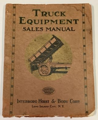 EQUIPMENT SALES MANUAL And Dealers Reference Book.; Interboro Hoist and Body Corp. Automobile...