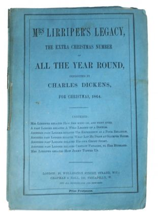 MRS. LIRRIPER'S LEGACY. The Extra Christmas Number of All The Year Round. For Christmas, 1864....