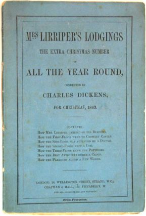 MRS. LIRRIPER'S LODGINGS. The Extra Christmas Number for 'All The Year Round'. Christmas, 1863....