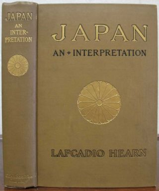JAPAN An Attempt at Interpretation. Lafcadio Hearn