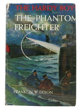 The PHANTOM FREIGHTER. The Hardy Boys Mystery Series #26. Franklin W. Dixon