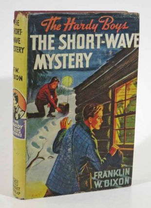 The SHORT-WAVE MYSTERY. The Hardy Boys Mystery Series #24. Franklin W. Dixon