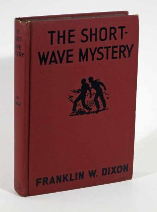 The SHORT-WAVE MYSTERY. The Hardy Boys Mystery Series #24.