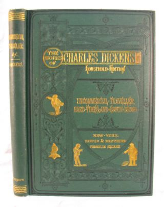 UNCOMMERCIAL TRAVELLER, HARD TIMES And The MYSTERY Of EDWIN DROOD. Charles Dickens, 1812 - 1870
