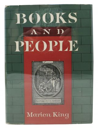 BOOKS And PEOPLE. Five Decades of New York's Oldest Library. Marion King