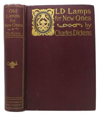 OLD LAMPS For NEW ONES And Other Sketches and Essays. Hitherto Uncollected.; Edited, with an...