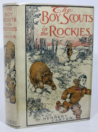 The BOY SCOUTS In The ROCKIES or, The Secret of the Hidden Silver Mine. The Boy Scout Series #6. Herbert Carter.