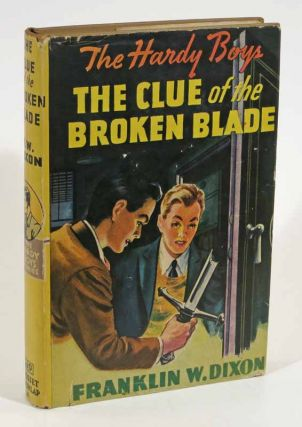 The CLUE Of The BROKEN BLADE. The Hardy Boys Mystery Series #21. Franklin W. Dixon