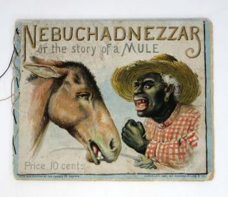 NEBUCHADNEZZAR, Or The Story of a Mule. African-American Collectible, Erwin Russell.