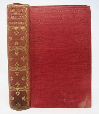 RAMBLES With An AMERICAN. Charles. 1812 - 1870 Dickens, Christian Tearle.