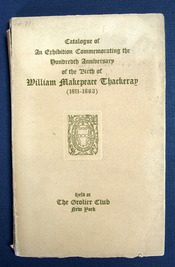 CATALOGUE Of An EXHIBITION COMMEMORATING The HUNDRETH ANNIVERSARY Of The BIRTH Of WILLIAM...
