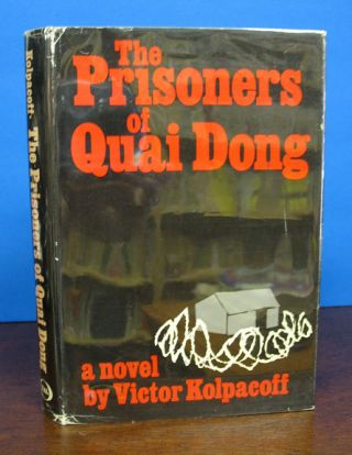 The PRISONERS Of QUAI DONG. Victor Kolpacoff
