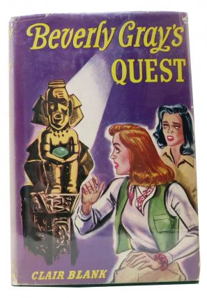 BEVERLY GRAY'S QUEST. Beverly Gray College Mystery Series #12. Clair Blank