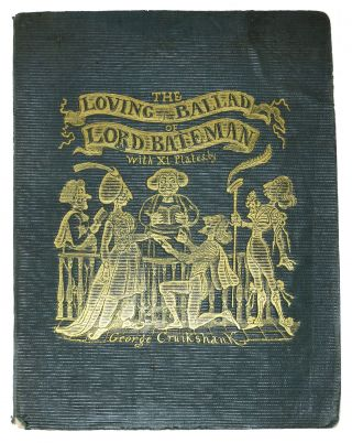 The LOVING BALLAD Of LORD BATEMAN. 1792 - 1878, William Makepeace Thackeray, Charles Dickens,...