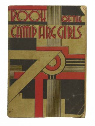 The BOOK Of The CAMP FIRE GIRLS. Childrens