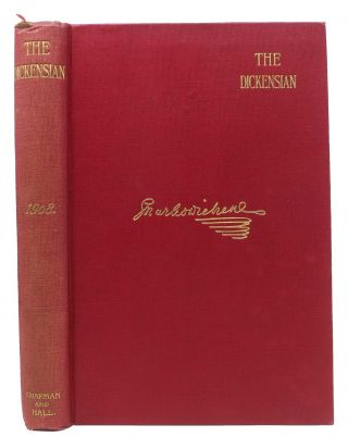 The DICKENSIAN. Volume Four. Charles. 1812 - 1870 Dickens, B. W. - Matz