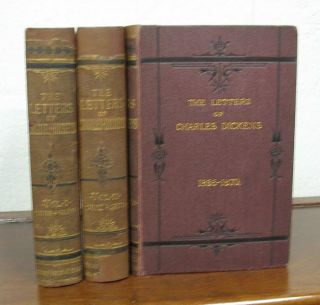 The LETTERS Of CHARLES DICKENS. Edited by his Sister-in-Law and Eldest Daughter. In Two [Three]...