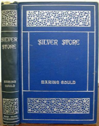 SILVER STORE. Collected from Mediaeval Christian and Jewish Mines. Margaret. 1867 - 1944...