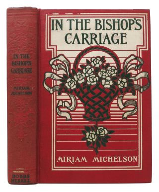 In The BISHOP'S CARRIAGE. Margaret. 1867 - 1944 Armstrong, Miriam Michelson