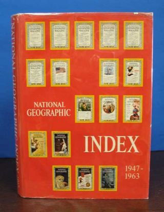 National Geographic Index 1947 - 1963. Dorothy M. Corson