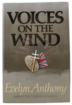 VOICES On The WIND. Evelyn Anthony, Evelyn. b. 1928 Ward-Thomas