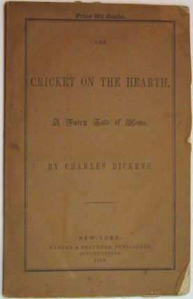 The CRICKET On The HEARTH. A Fairy Tale of Home. Charles Dickens, 1812 - 1870